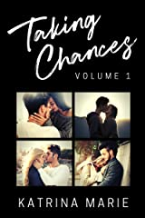 The Taking Chances Series: Books 1-4: Volume 1 Kindle Edition