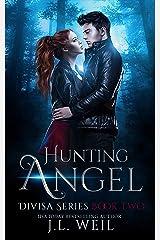 Hunting Angel (Divisa Book 2) (English Edition) Format Kindle