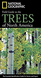 National Geographic Field Guide to the Trees of North America: The Essential Identification Guide for Novice and Expert