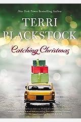 Catching Christmas Kindle Edition