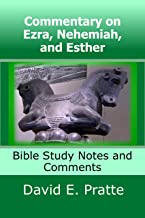 Commentary on Ezra, Nehemiah, and Esther: Bible Study Notes and Comments