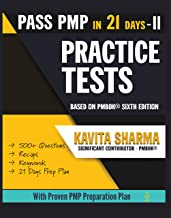 PMP Practice Tests (Pass PMP in 21 Days Book 2)