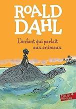 L'enfant qui parlait aux animaux (French Edition)