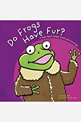 Do Frogs Have Fur? (Animals All Around) Kindle Edition