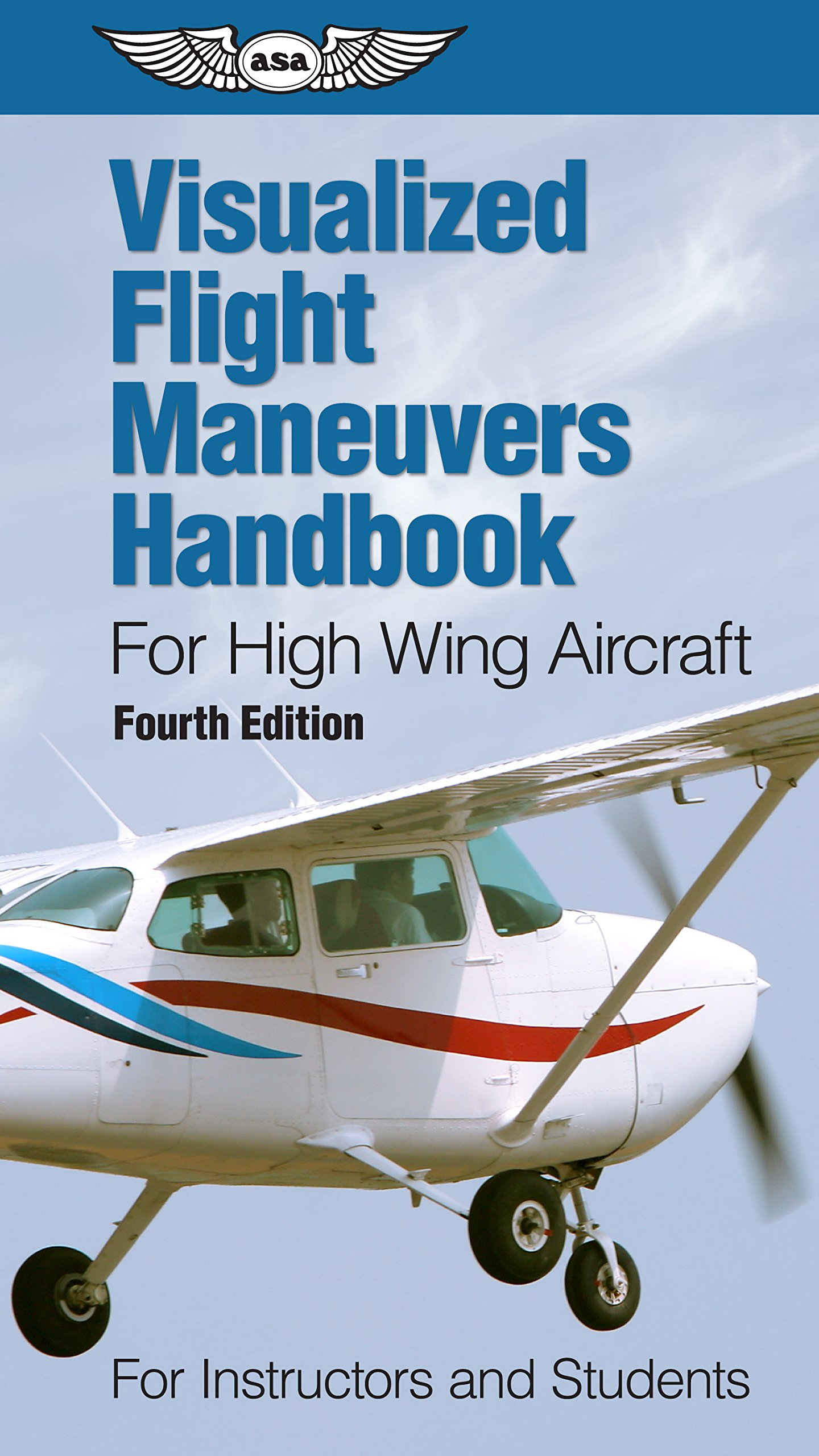 Download Visualized Flight Maneuvers Handbook For High Wing Aircraft: For Instructors And Students 