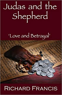 Judas and the Shepherd: Love and Betrayal