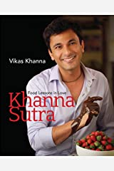 Khanna Sutra: Food Lessons in Love Kindle Edition