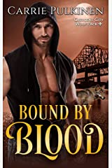 Bound by Blood (Crescent City Wolf Pack Book 3) Kindle Edition