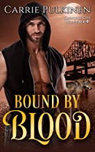Bound by Blood (Crescent City Wolf Pack Book 3)