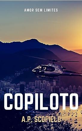 Copiloto (Amor sem limites Livro 2)
