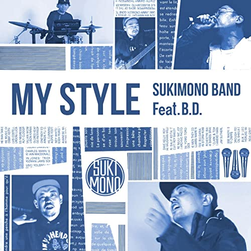 My Style Feat B D By Sukimono Band On Amazon Music
