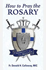 How to Pray the Rosary Kindle Edition