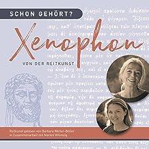 Xenophon - Von der Reitkunst: Schon gehört?