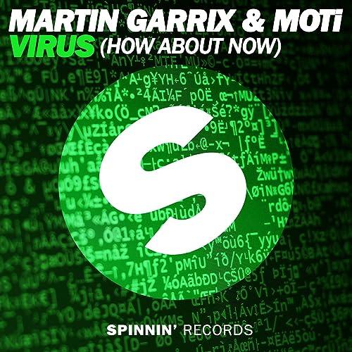 Virus (How About Now) [Radio Edit] by Martin Garrix & MOTi on Amazon Music  - Amazon.com