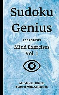 Sudoku Genius Mind Exercises Volume 1: Mundelein, Illinois State of Mind Collection