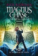 El martillo de Thor / The Hammer of Thor (Serie Magnus Chase y los Dioses de Asgard / Magnus Chase and the Gods of Asgard ...