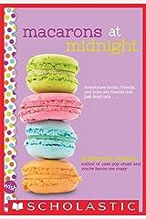 Macarons at Midnight: A Wish Novel Kindle Edition