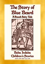 THE STORY OF BLUEBEARD - A French Fairytale: Baba Indaba Children's Stories - Issue 458