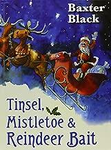 Tinsel, Mistletoe & Reindeer Bait