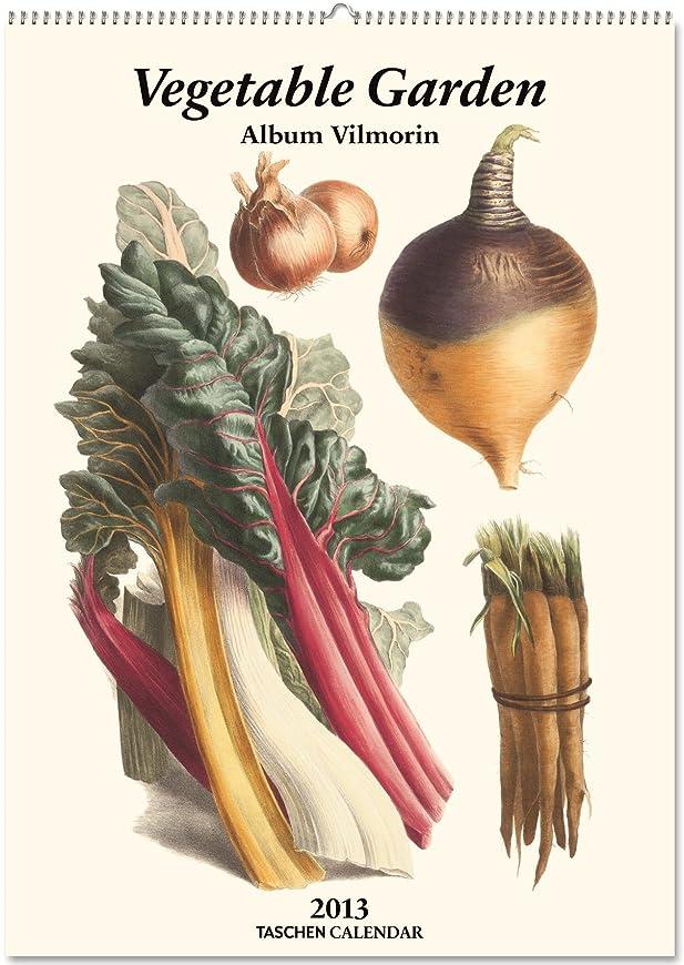 関税に慣れ相反するVilmorin, Vegetable Garden 2013 Calendar (Taschen Large Wall Calendar)