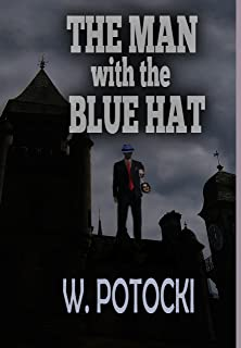 The Man with the Blue Hat