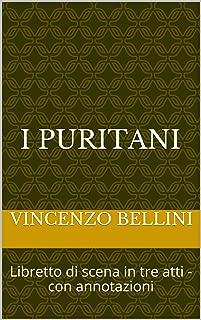 Best i puritani libretto Reviews
