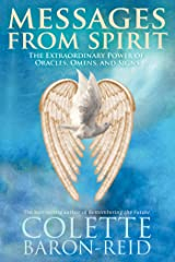 Messages from Spirit: The Extraordinary Power of Oracles, Omens, and Signs Kindle Edition