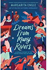 Dreams from Many Rivers: A Hispanic History of the United States Told in Poems Kindle Edition