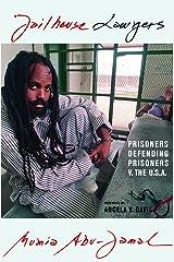 Jailhouse Lawyers: Prisoners Defending Prisoners v. the USA Kindle Edition
