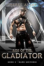 Dark Universe- Rise of the Gladiator Book 2 (English Edition)