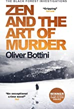 Zen and the Art of Murder: A Black Forest Investigation I (The Black Forest Investigations Book 1)