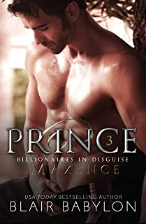 Prince (Billionaires in Disguise: Maxence Book 3)