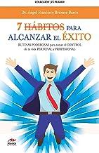 7 HABITOS PARA ALCANZAR EL EXITO