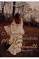 O Mundo Escondido De Mallory Cromwell eBook Kindle