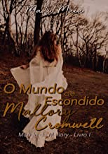 O Mundo Escondido De Mallory Cromwell