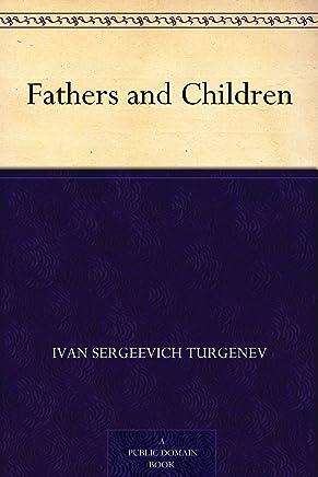 Fathers and Children (父与子) (免费公版书) (English Edition)