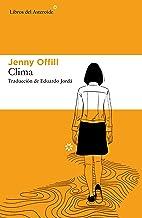 Clima (Libros del Asteroide nº 245) (Spanish Edition)