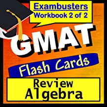 GMAT Test Prep Algebra Review Flashcards--GMAT Study Guide Book 2 (Exambusters GMAT Study Guide)