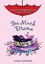 #6 Too Much Drama (حياة سيئة للغاية لسنكير) أبريل