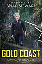 Gold Coast: Screenplay - All that Glitters is not Gold