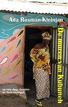 De muren van Kubuneh: op reis door Gambia en Zuid-Senegal (kleintje Wombat. Verre bestemmingen dichtbij Book 7)