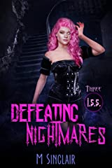 Defeating Nightmares (I.S.S. Book 3) Kindle Edition