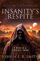 Insanity's Respite: A Grimark Fantasy Horror Novel (The Auramancer's Exorcism Book 1) Kindle Edition