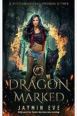 Dragon Marked (Supernatural Prison Book 1) (English Edition) Format Kindle