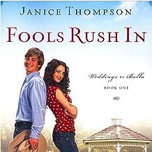 Fools Rush In: Weddings by Bella, Book 1