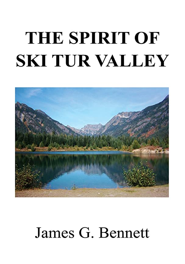 The Spirit of Ski Tur Valley (English Edition)
