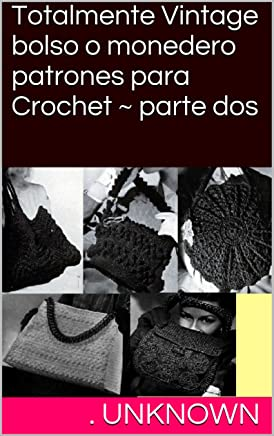 Amazon.es: CROCHET O GANCHILLO: Libros