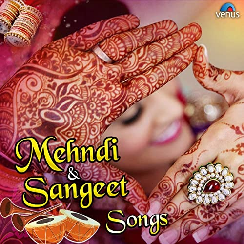 Amazon.com Mehndi \u0026 Sangeet Songs Various artists MP3
