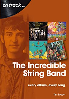The Incredible String Band: Every Album, Every Song