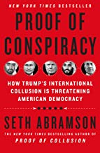 Proof of Conspiracy: How Trump's International Collusion Is Threatening American Democracy